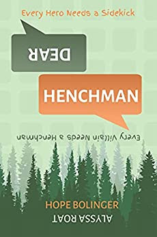 New Release - Dear Henchman by Alyssa Roat and Hope Bolinger