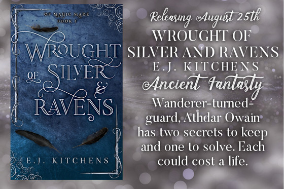 Tattered Slippers Blog Tour: Wrought of Silver and Ravens by E. J. Kitchens