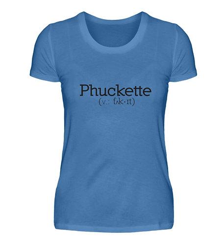 Phuckette Women's Casual T-Shirt