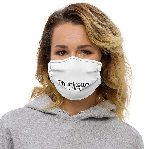 Phuckette Premium Face Mask