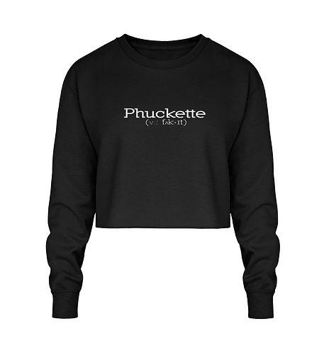 Phuckette Cropped Sweatshirt