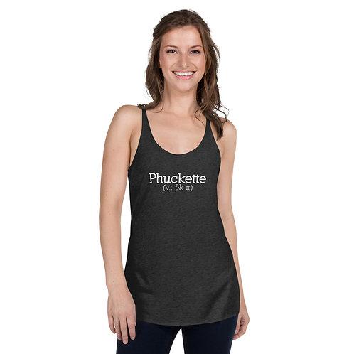 Phuckette Women's Racerback Tank