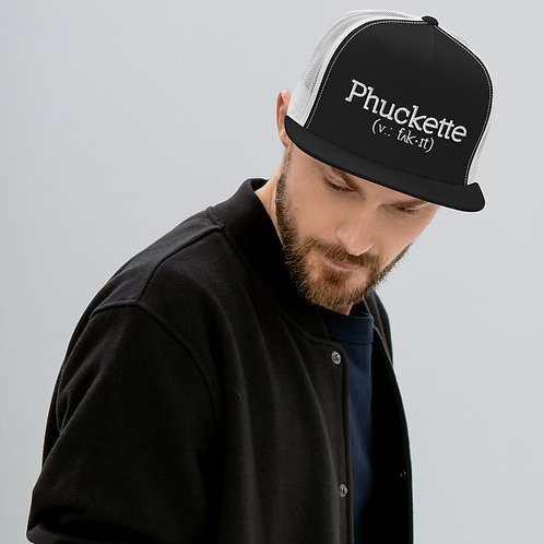 Phuckette Trucker Cap
