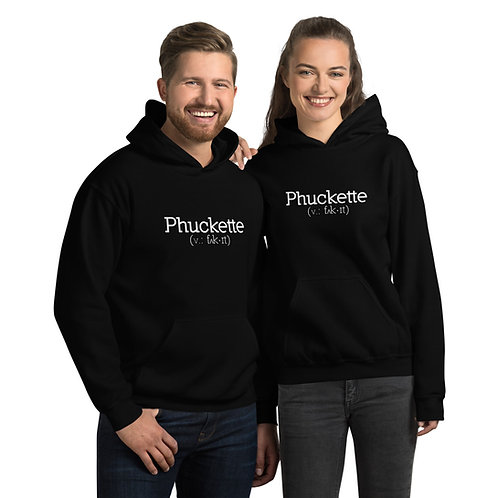 Phuckette Go To Hoodie