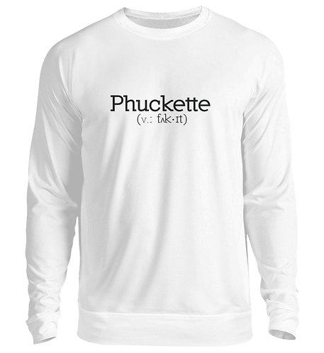 Phuckette Crew Neck Sweater