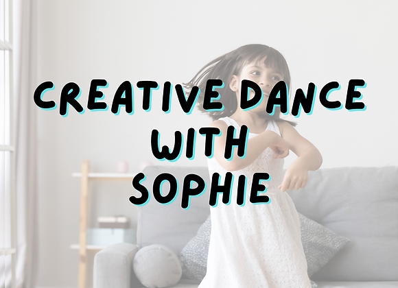 Creative Dance with Sophie