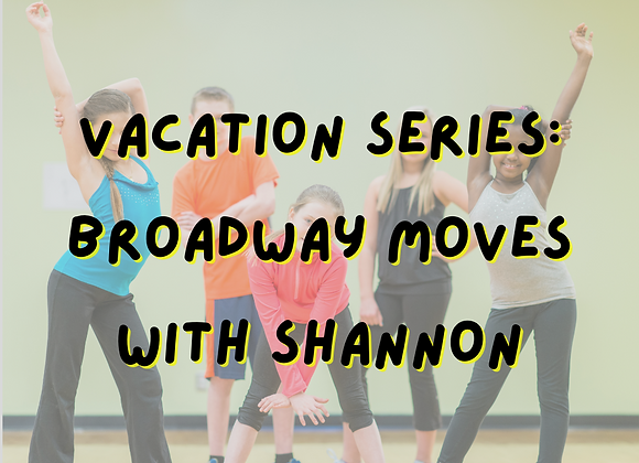 Broadway Moves  with Shannon Murphy