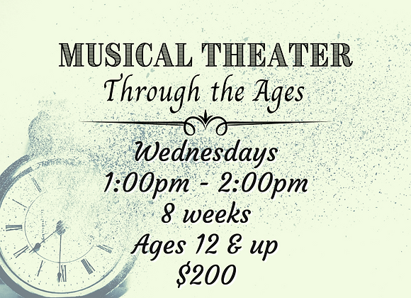 Musical Theater Through the Ages