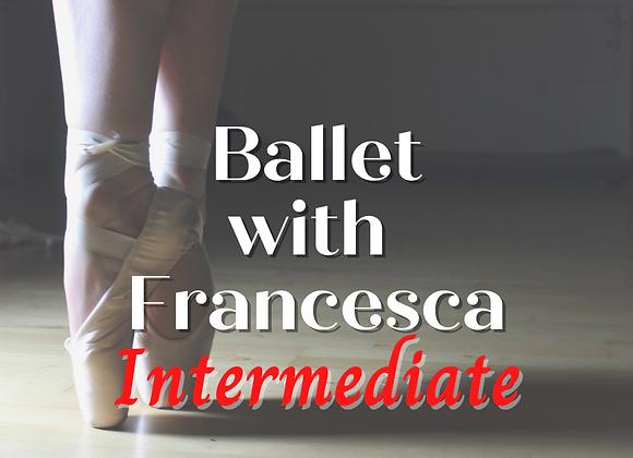 Intermediate Ballet with Francesca - Virtual