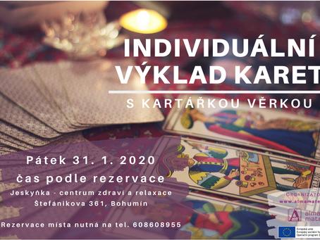 Individuální výklad karet s kartářkou Věrkou se uskutečnil v pátek 31.1.2020