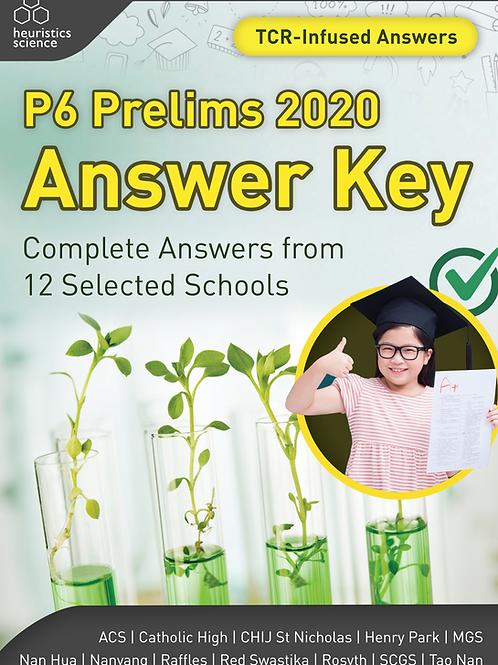 (Hardcopy) P6 Prelims 2020 Answer Key