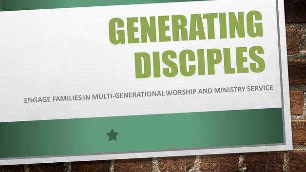 Generating Disciples