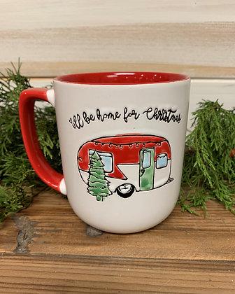 Camper Christmas Mug ~ I'll be home for Christmas