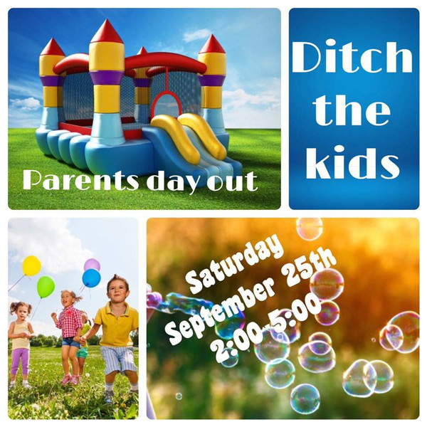 September 25th Ditch The Kids Date afternoon for all families!