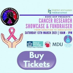 Brighton & Sussex Medical School Cancer Research Showcase & Fundraiser – 13th March 2021