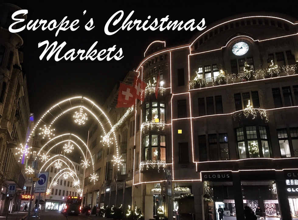 Europe's Christmas Markets, Part One: The Mainland