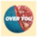 Artwork_Over_You.png