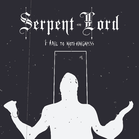 SERPENT LORD ANNOUNCE DATE FOR A NEW SINGLE