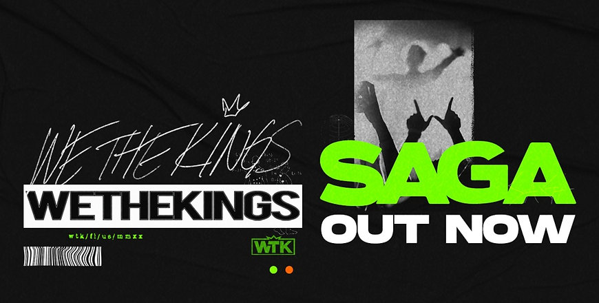 SAGA by We The Kings Out Now!