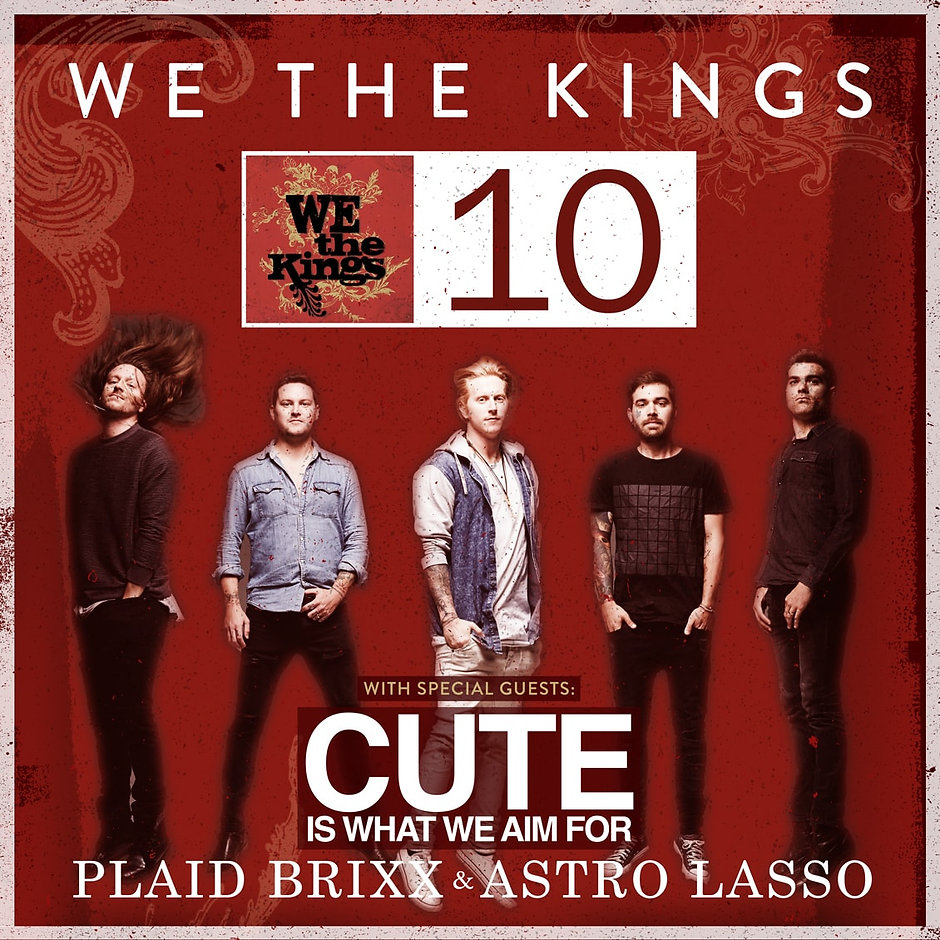 We The Kings - WTK 10 tour poster