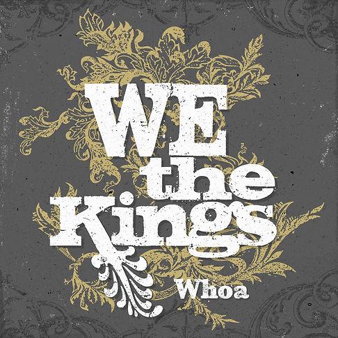 We The Kings - Whoa
