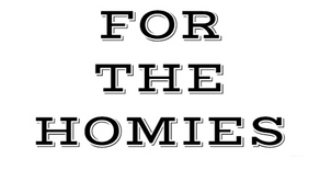 For The Homies(Playlist)