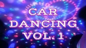 Car Dancing Vol. 1(Playlist)