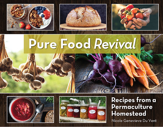 PURE FOOD REVIVAL COOKBOOK