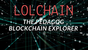 The Pedagog Blockchain Explorer -LOLCHAIN