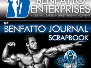 BENFATTO JOURNAL Scrapbook: Legendary IFBB Pro Francis Benfatto at IFBB Pro League Olympia Amateur S