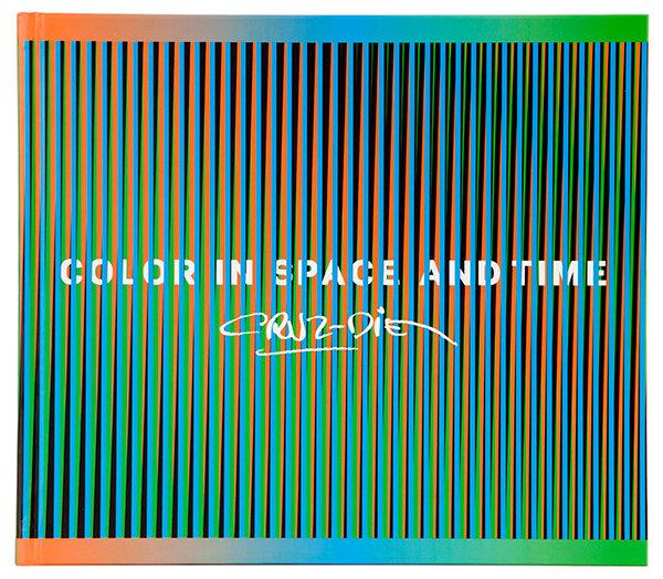 Carlos Cruz-Diez: Color in Space and Time