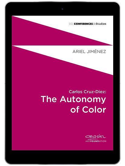 Carlos Cruz-Diez: The Autonomy of Color