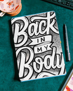 Back in my body