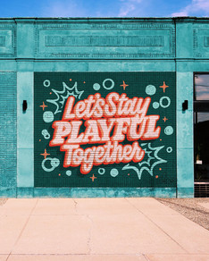 Let's Stay Playful Mural