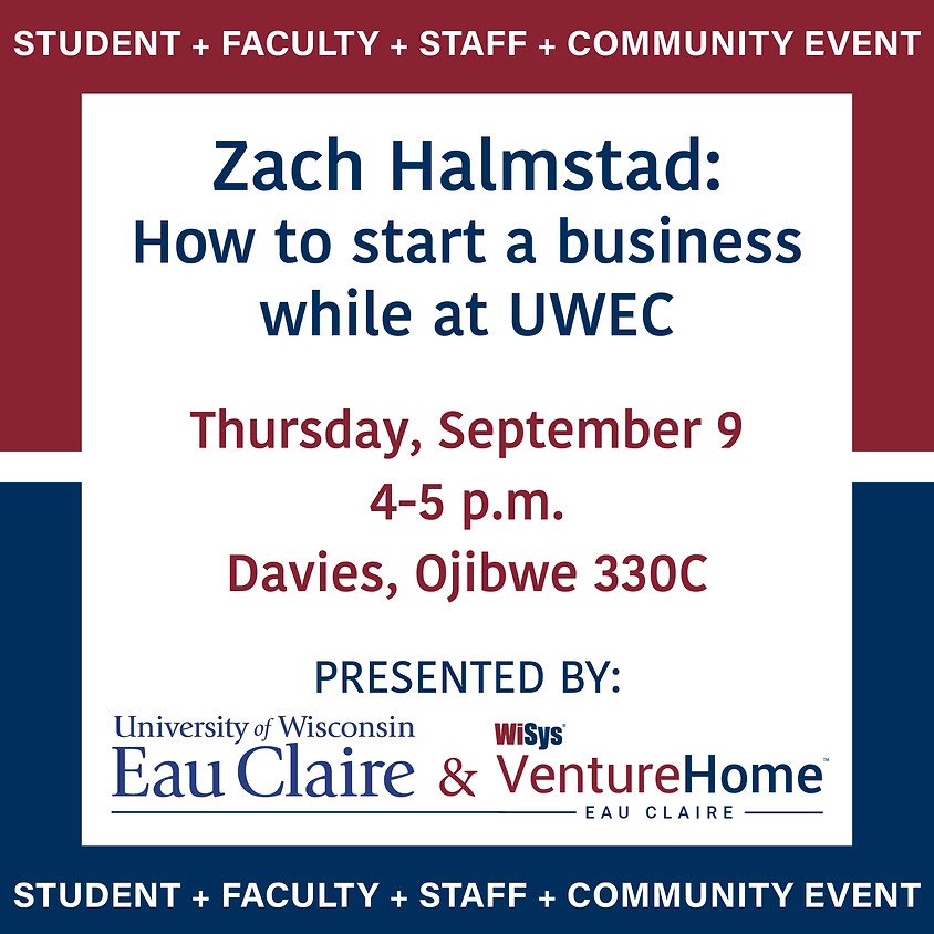 Zach Halmstad: How to start a business while at UWEC