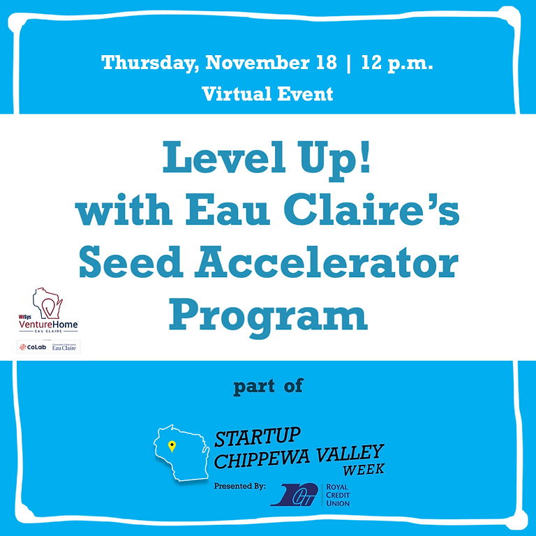 Level Up! with Eau Claire's Seed Accelerator Program