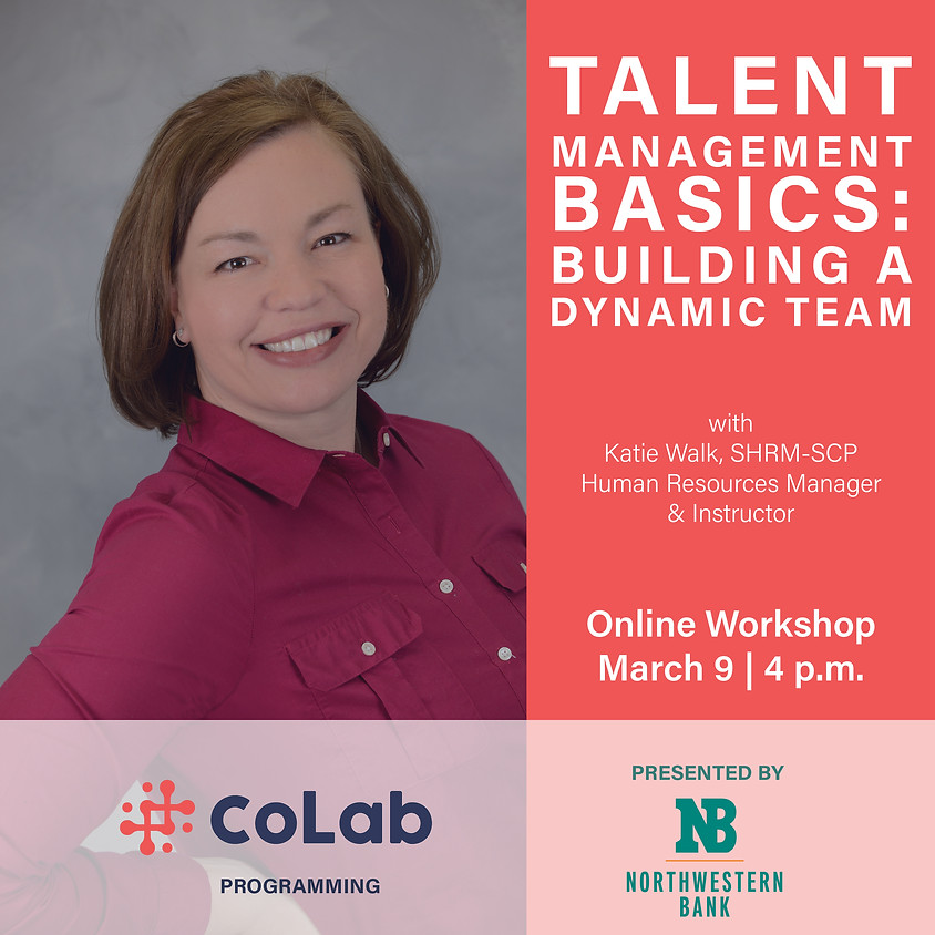 Talent Management Basics:  Building a Dynamic Team