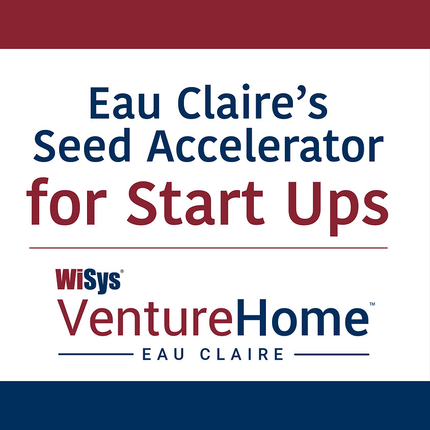 Eau Claire's Seed Accelerator for Startups