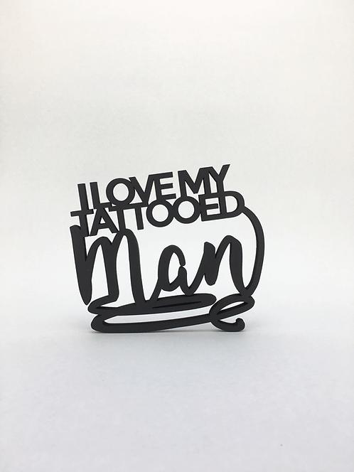 I love my tattooed man