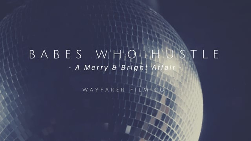 Babes Who Hustle 2nd Annual Merry and Bright Affair