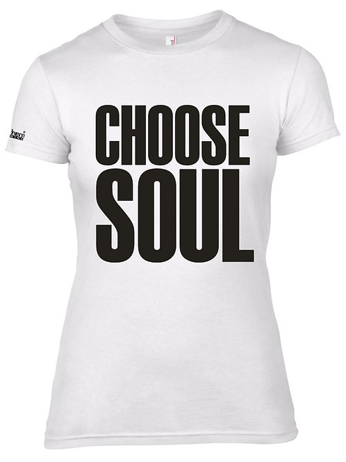 Choose Soul Ladies T