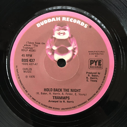 Trammps. 'Hold Back The Night'