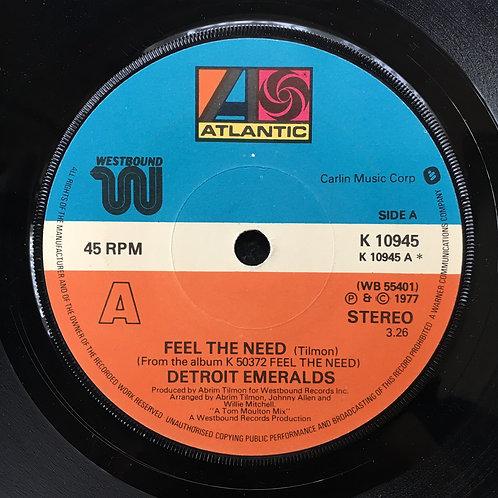 Detroit Emeralds. 'Feel The Need'