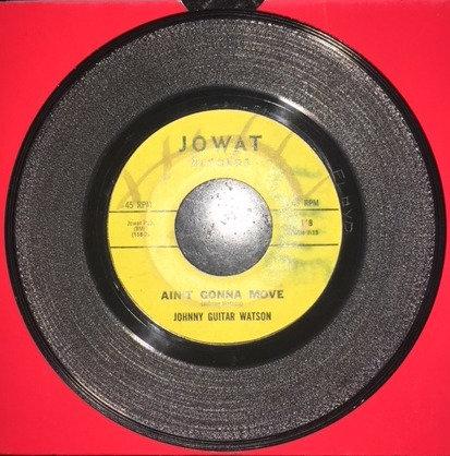 Johnny Guitar Watson. 'Ain't Gonna Move'