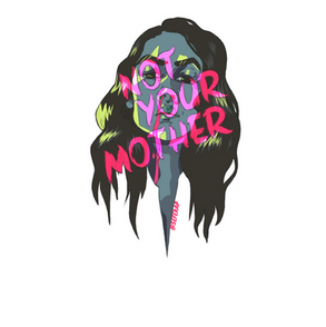 not your mother sticker with insta handl