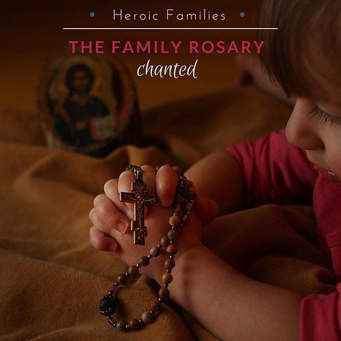 The Family Rosary Chanted (Digital)