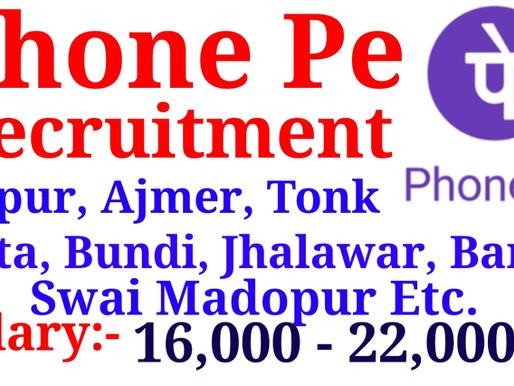 Phone Pe Recruitment 2020 | Jaipur, Ajmer, Kota, Tonk, Bundi, Baran |Special Private Jobs Rajasthan