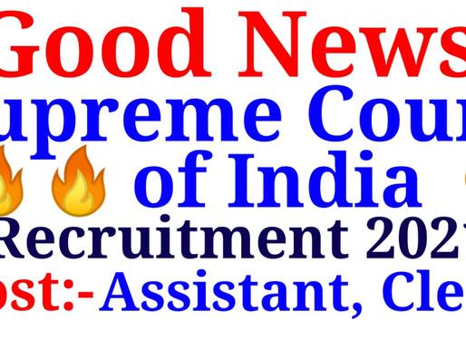Supreme Court Recruitment 2021    Apply Now Assistant, Clerk   Specialnaukri