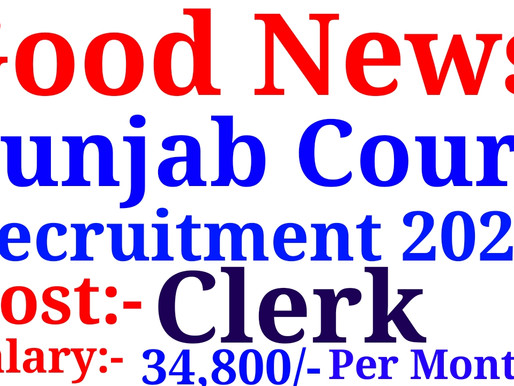 Punjab Court Clerk Recruitment 2020| OFFICE OF THE DISTRICT AND SESSIONS JUDGE. FEROZEPUR|