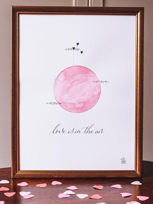 """Affiche """"Love is in the air"""" (édition limitée numérotée)"""